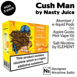 3 pack of Pods - Cush Man - by Nasty Juice and Element for Aspire Gusto Mini