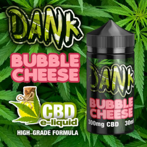 Bubble Cheese - DANK CBD e-liquid - 30ml