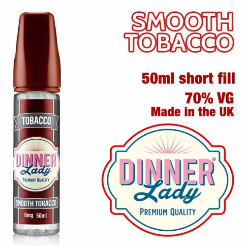 Smooth Tobacco e-liquid by Dinner Lady - 70% VG - 50ml