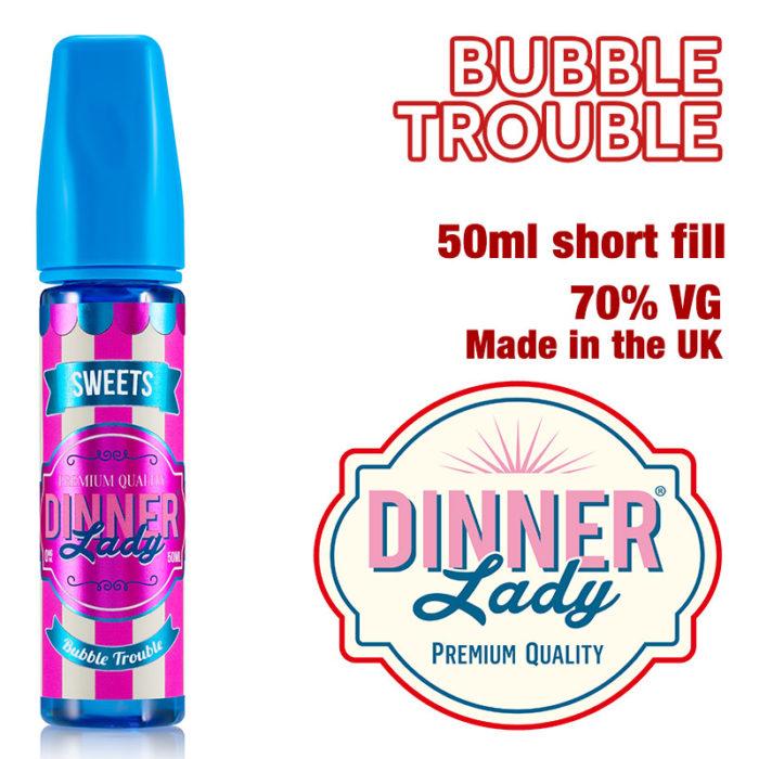 Bubble Trouble e-liquid by Dinner Lady - 70% VG - 50ml