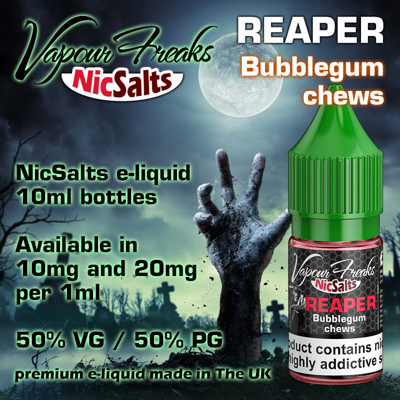 Reaper - bubblegum chews - Vapour Freaks NicSalts e-liquids - 10ml