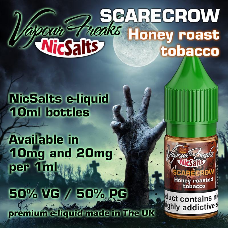 Scarecrow - honey roast tobacco - Vapour Freaks NicSalts e-liquids - 10ml