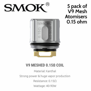 5 pack of SMOK V9 Mesh 0.15ohm atomisers to fit the SMOK TFV9 tank The V9 meshed coil is made of Kanthal and features a large heating contact surface area to produce huge clouds and superb flavour with less heat time.